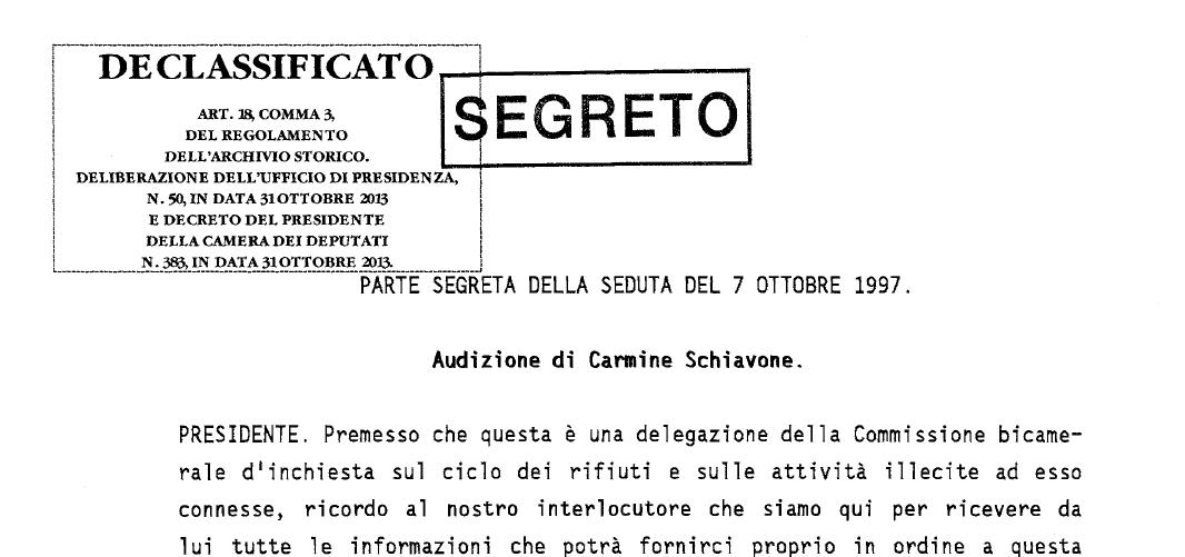 Audizione Carmine Schiavone desecretata